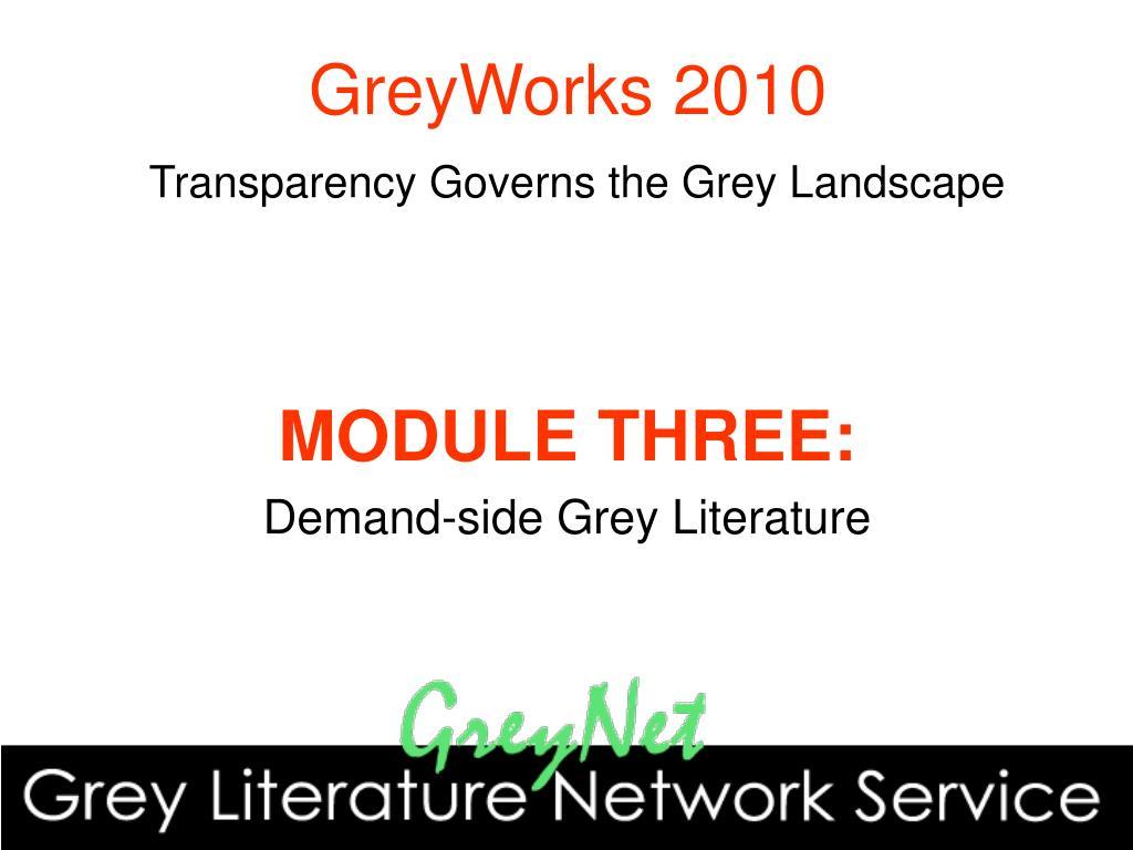 greyworks 2010 transparency governs the grey landscape