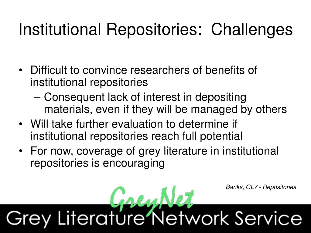 Institutional Repositories:  Challenges
