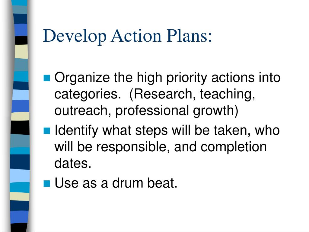 Develop Action Plans: