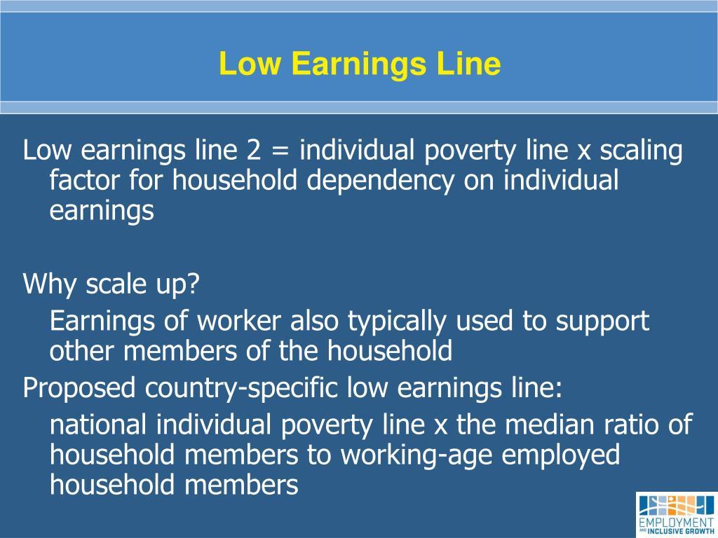 Low Earnings Line