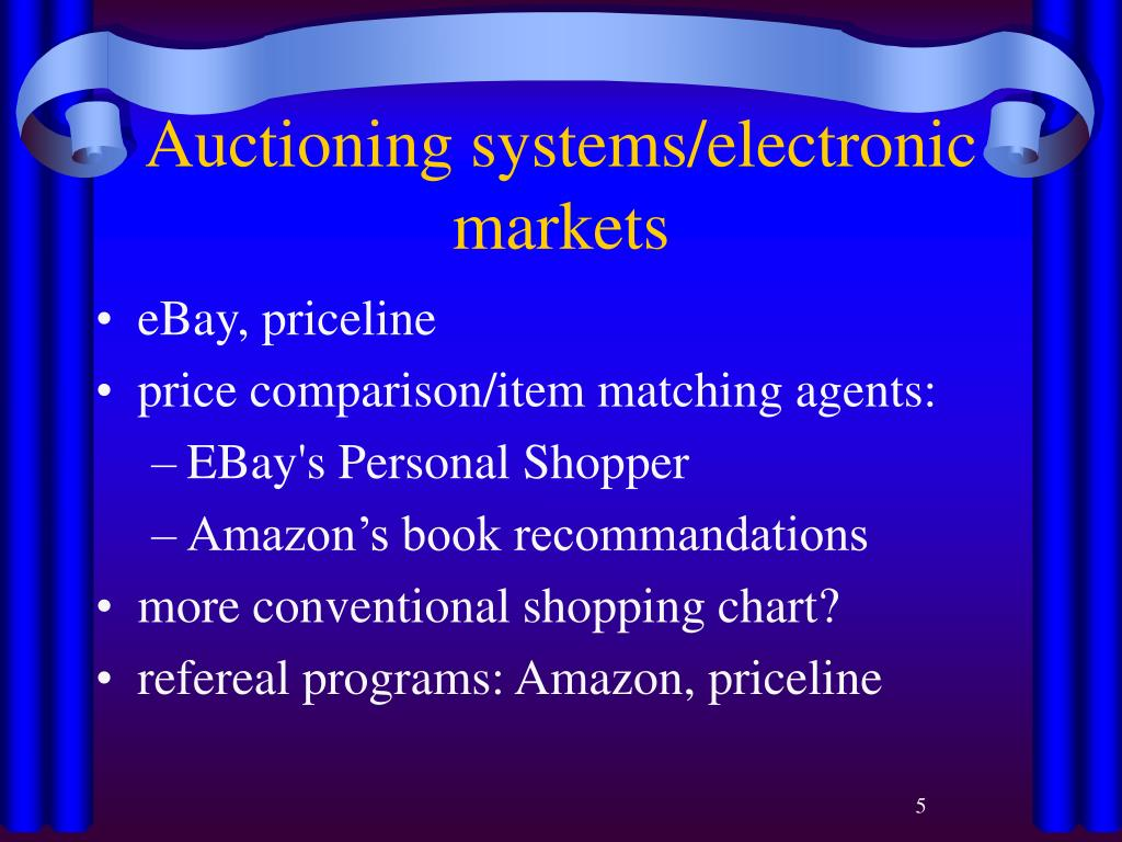 Auctioning systems/electronic markets