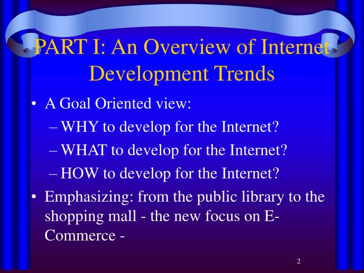 Part i an overview of internet development trends