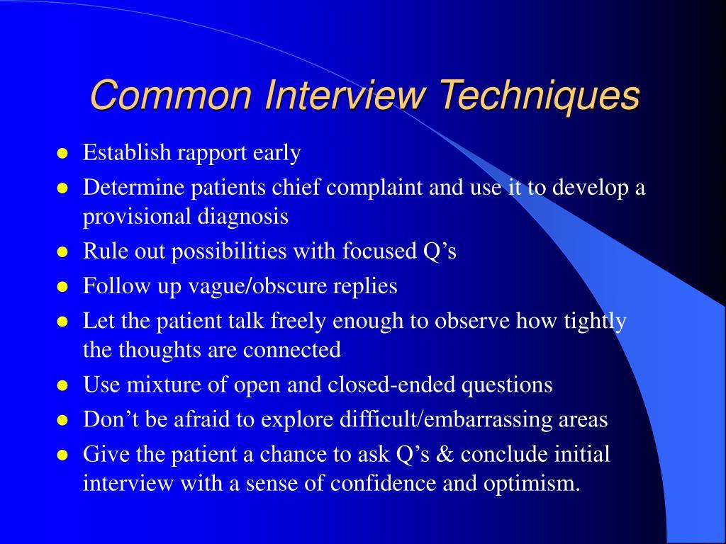 Common Interview Techniques