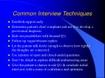 common interview techniques