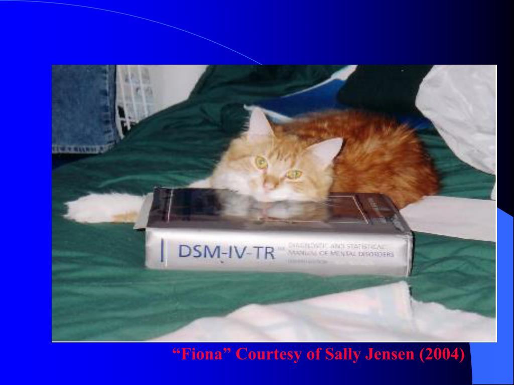 """Fiona"" Courtesy of Sally Jensen (2004)"