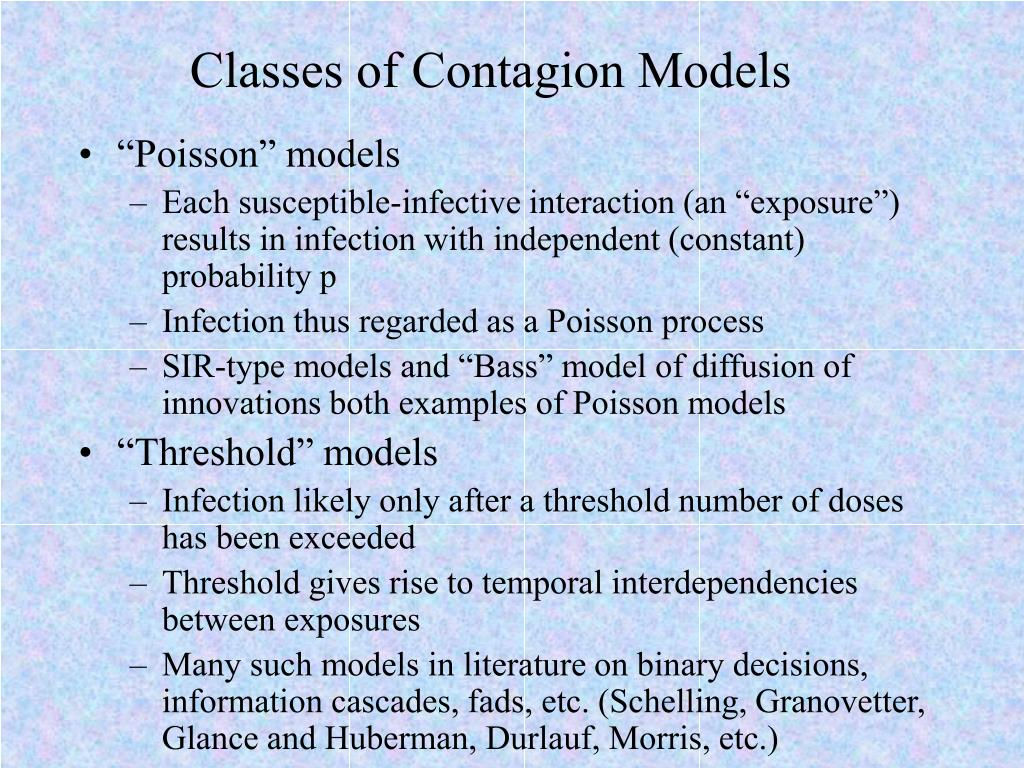 Classes of Contagion Models