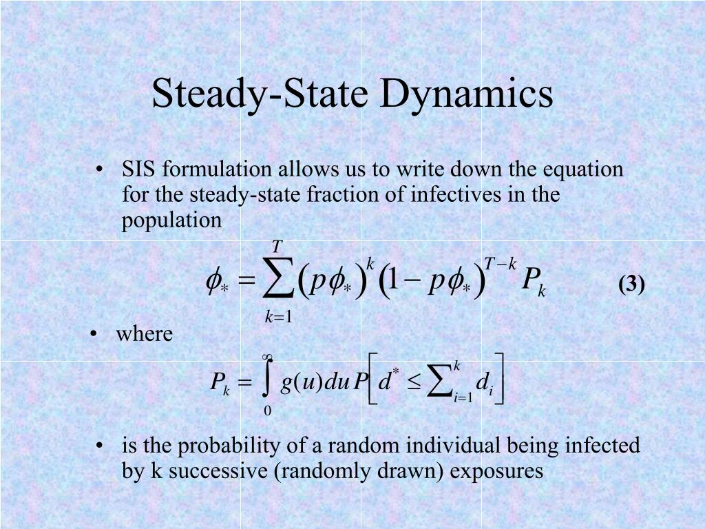 Steady-State Dynamics