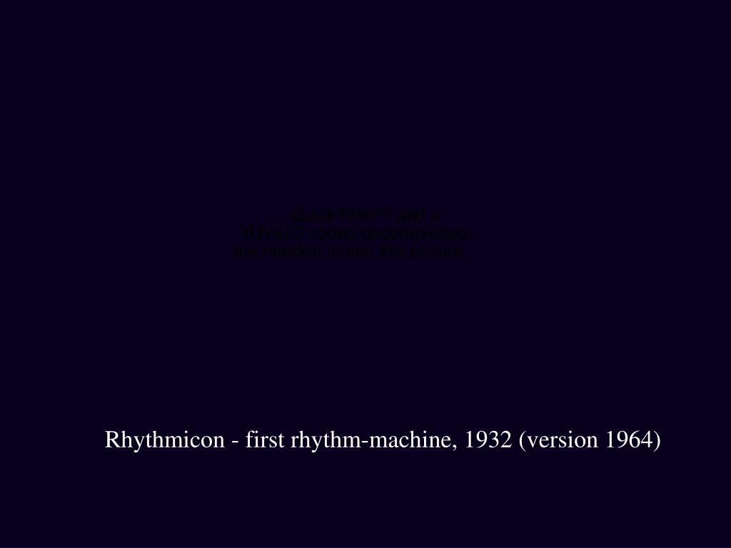 Rhythmicon - first rhythm-machine, 1932 (version 1964)
