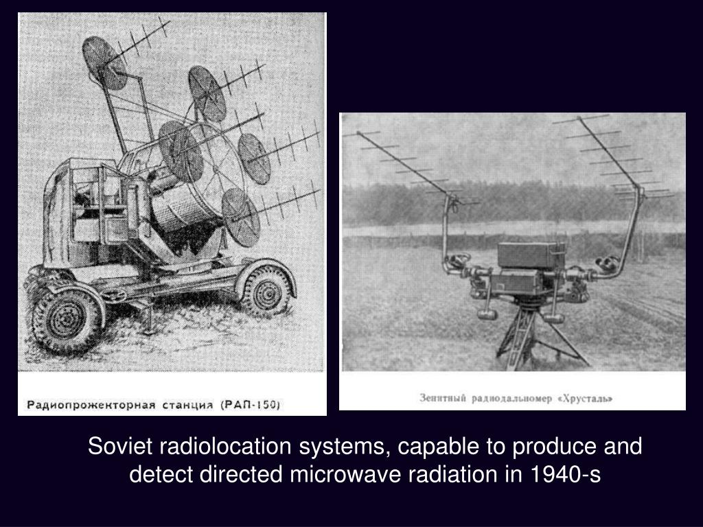 Soviet radiolocation systems, capable to produce and detect directed microwave radiation in 1940-s