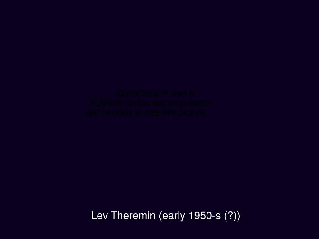 Lev Theremin (early 1950-s (?))