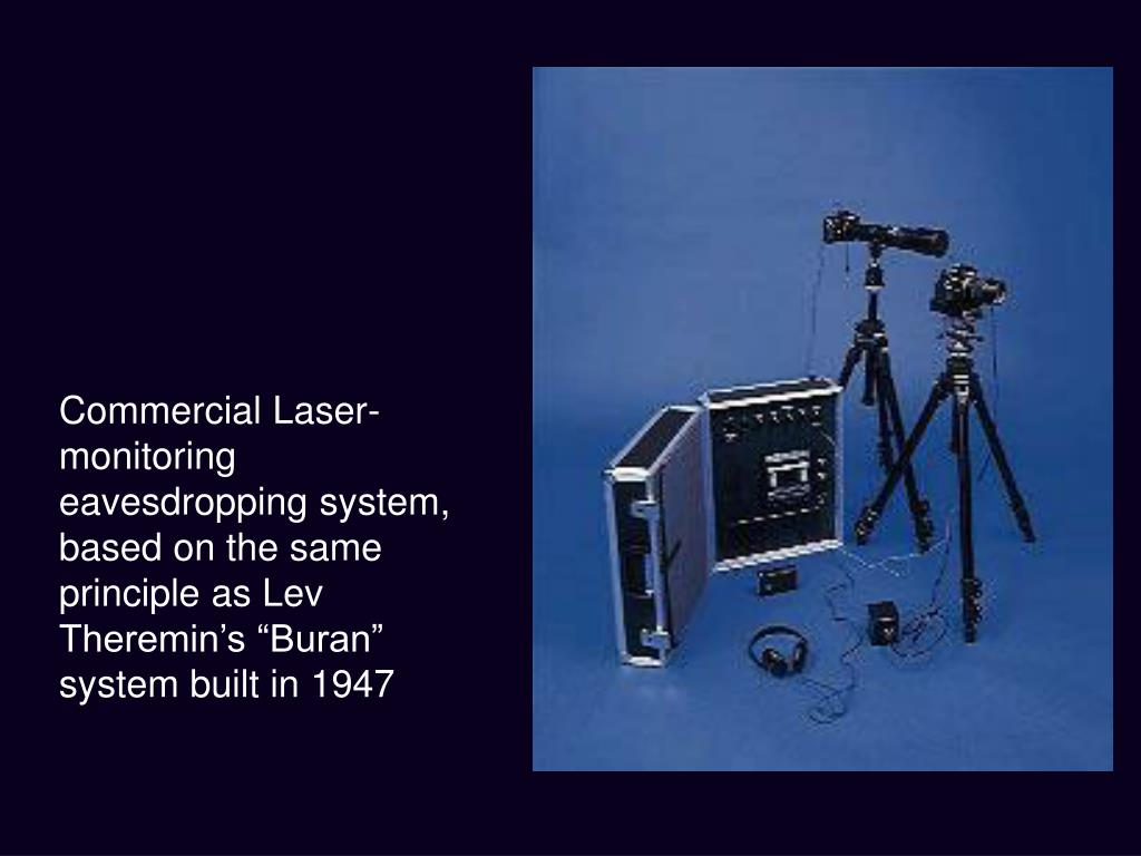 """Commercial Laser-monitoring eavesdropping system, based on the same principle as Lev Theremin's """"Buran"""" system built in 1947"""