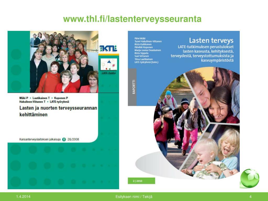 www.thl.fi/lastenterveysseuranta