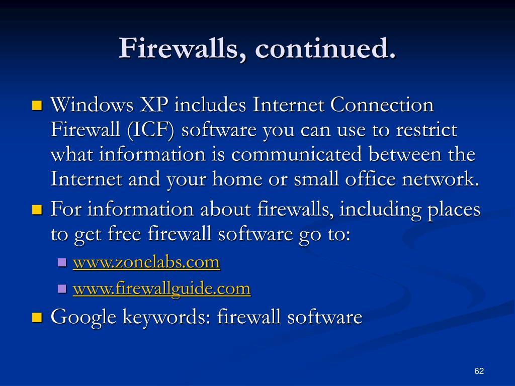 Firewalls, continued.