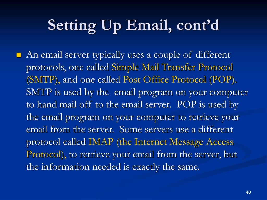 Setting Up Email, cont'd