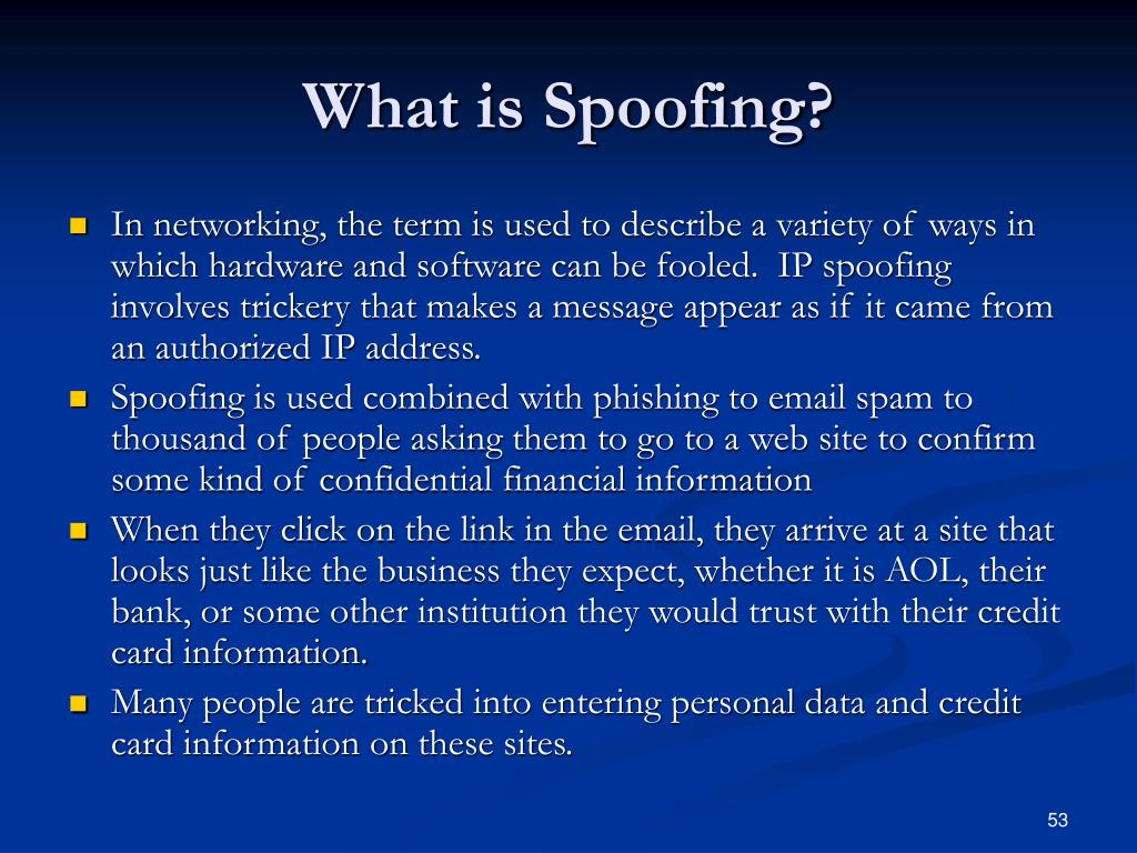 What is Spoofing?