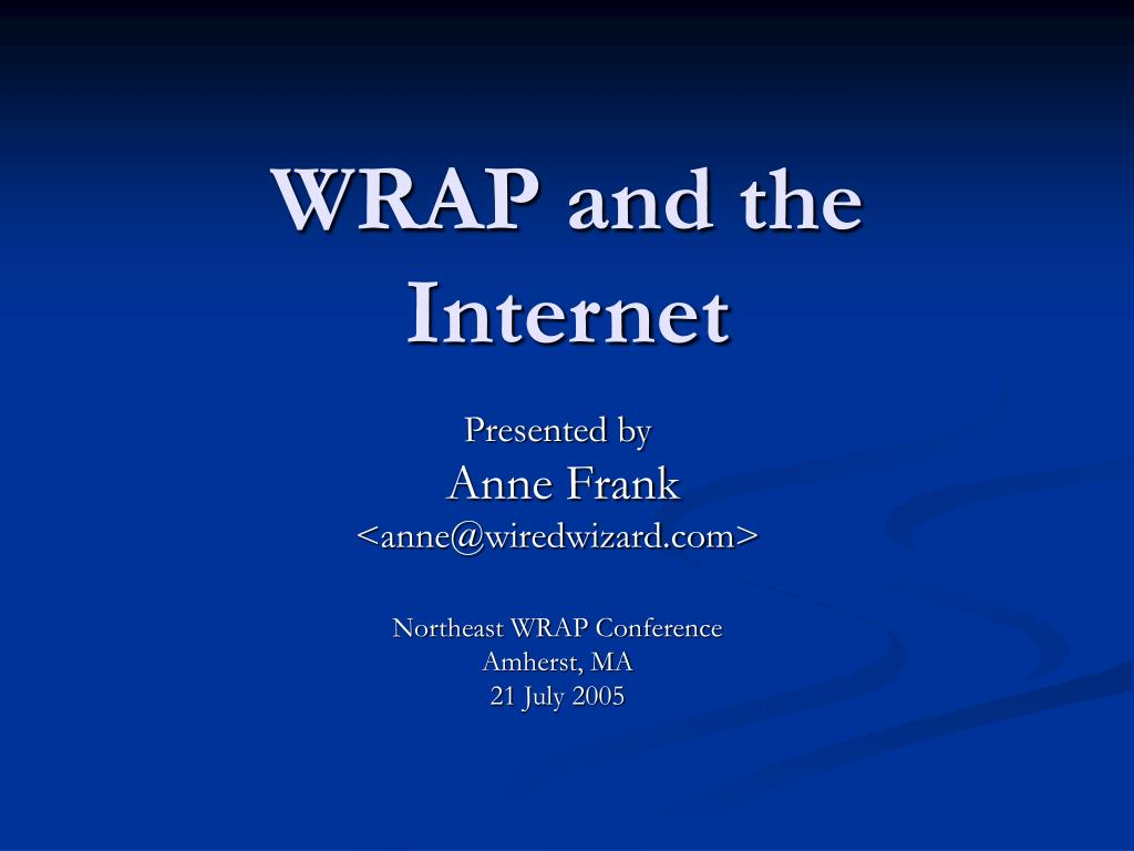 WRAP and the Internet