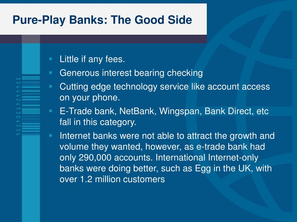 Pure-Play Banks: The Good Side