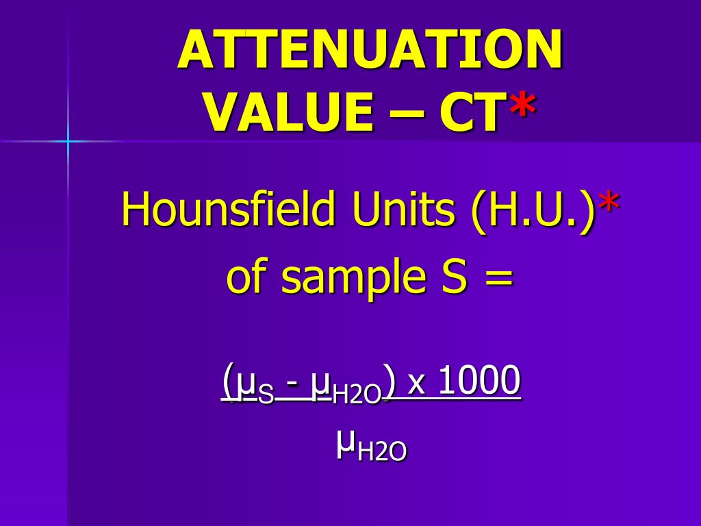 ATTENUATION VALUE – CT