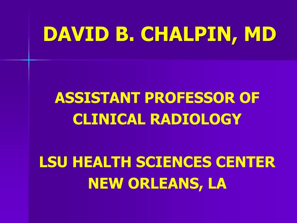 DAVID B. CHALPIN,