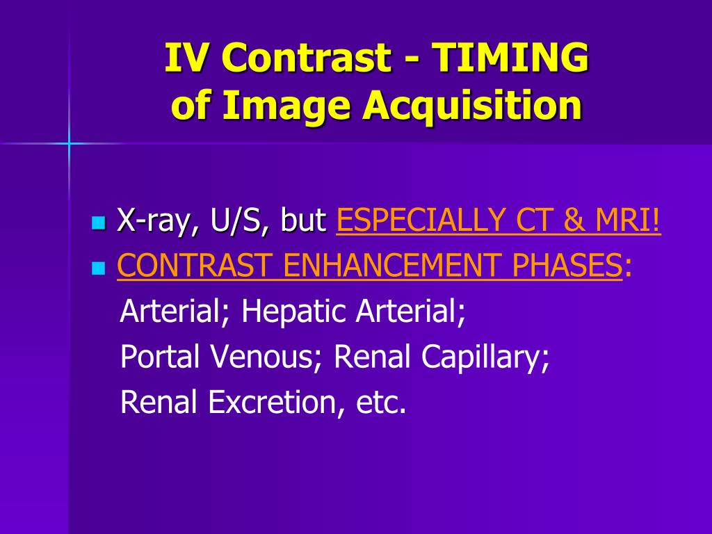 IV Contrast - TIMING