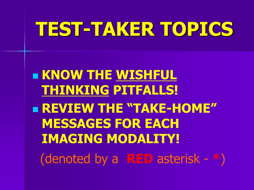 TEST-TAKER TOPICS