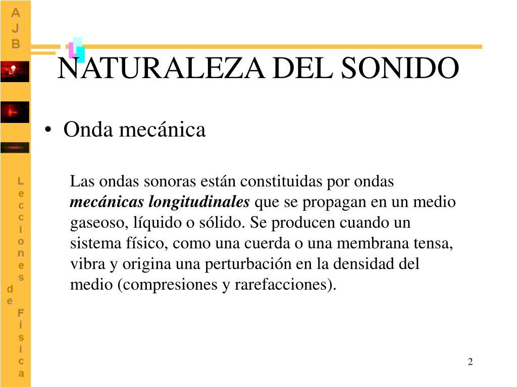 NATURALEZA DEL SONIDO