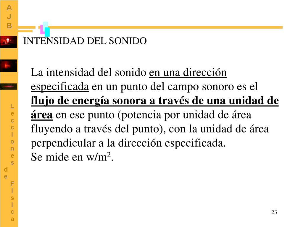 INTENSIDAD DEL SONIDO