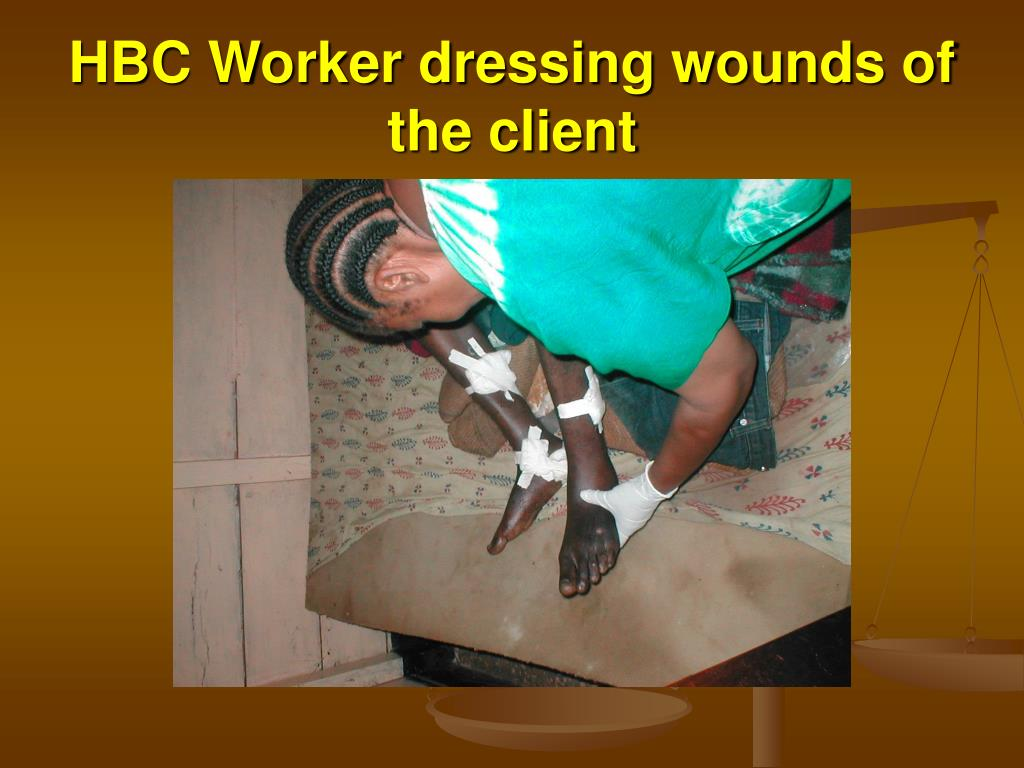 HBC Worker dressing wounds of the client