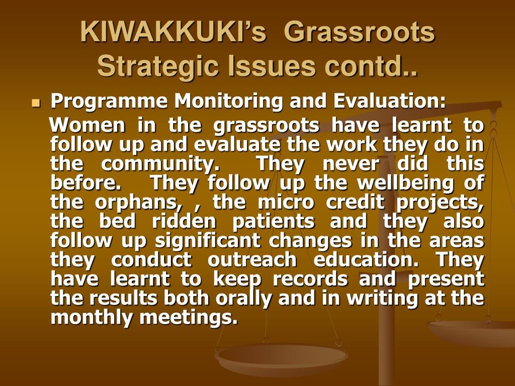 KIWAKKUKI's  Grassroots Strategic Issues contd..
