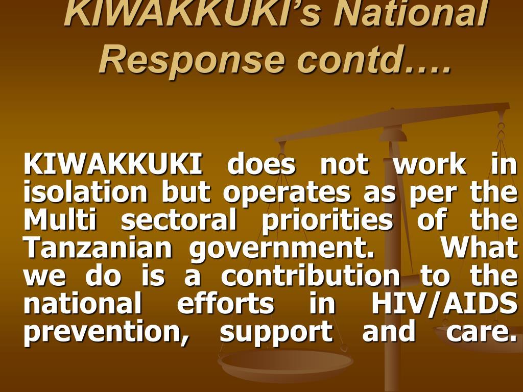 KIWAKKUKI's National Response contd….