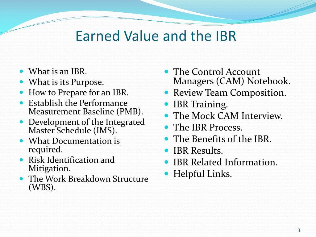 Earned Value and the IBR