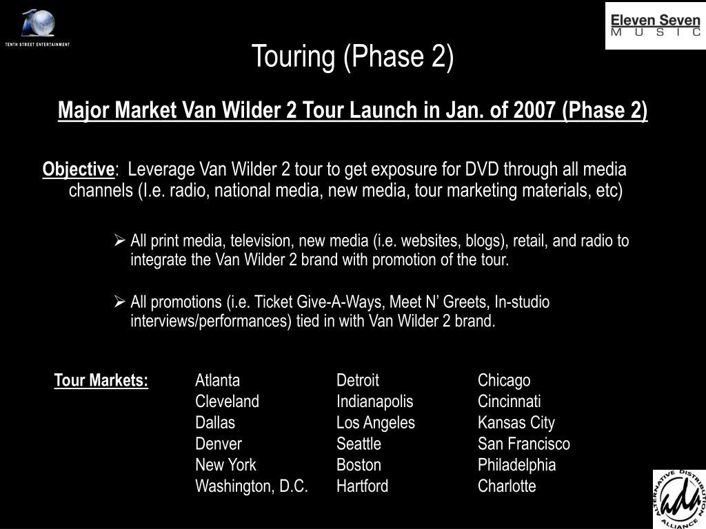 Touring (Phase 2)