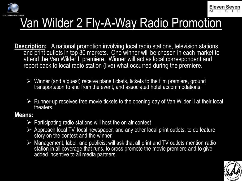 Van Wilder 2 Fly-A-Way Radio Promotion