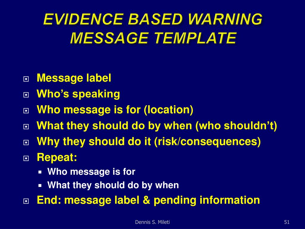 EVIDENCE BASED WARNING MESSAGE TEMPLATE