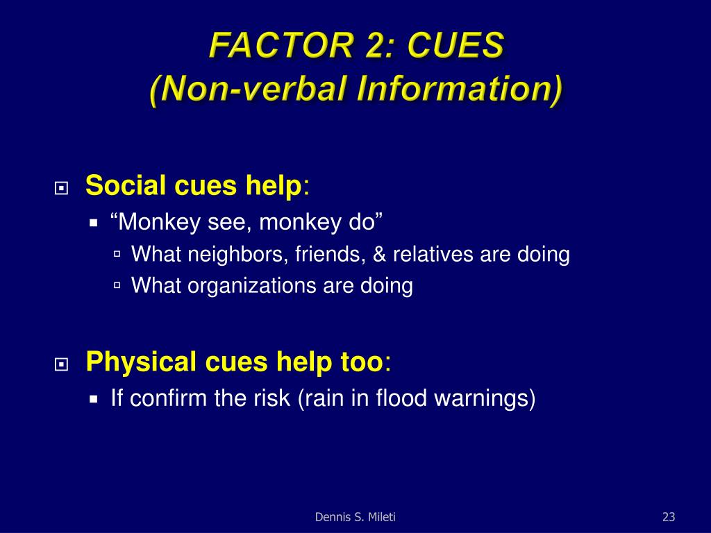 FACTOR 2: CUES