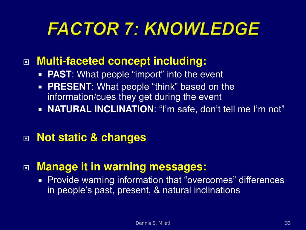 FACTOR 7: KNOWLEDGE