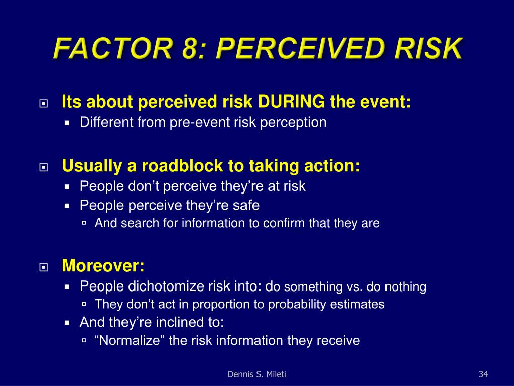 FACTOR 8: PERCEIVED RISK