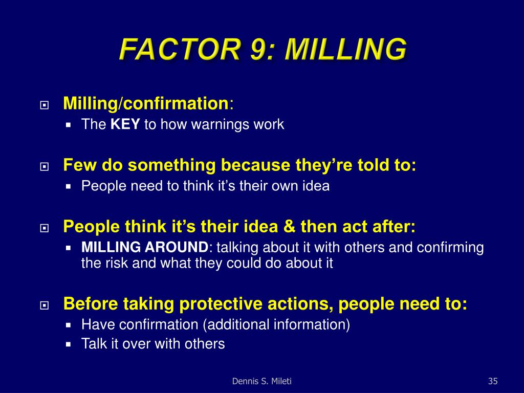 FACTOR 9: MILLING
