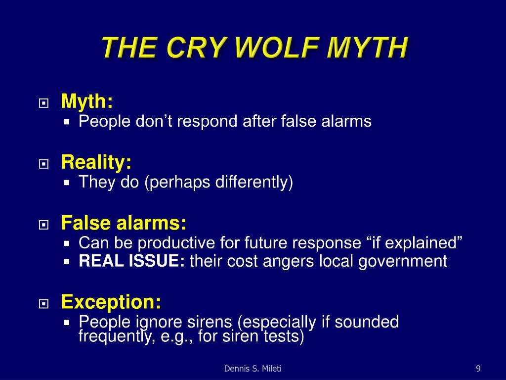 THE CRY WOLF MYTH