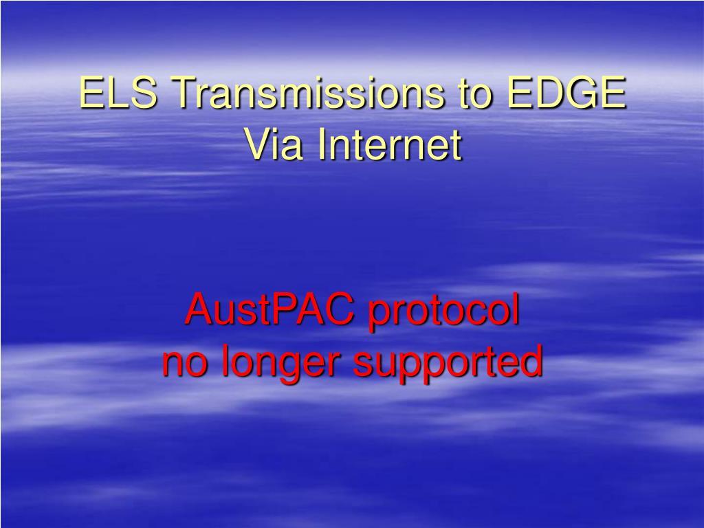 ELS Transmissions to EDGE