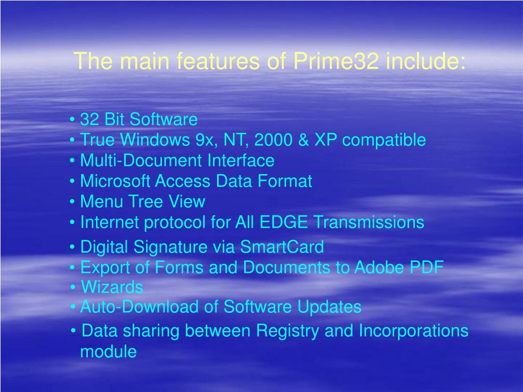 The main features of Prime32 include: