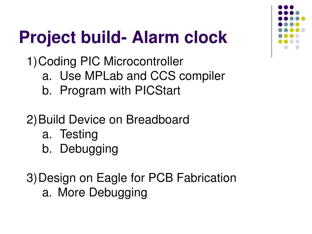 Project build- Alarm clock