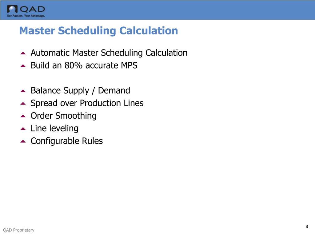 Master Scheduling Calculation