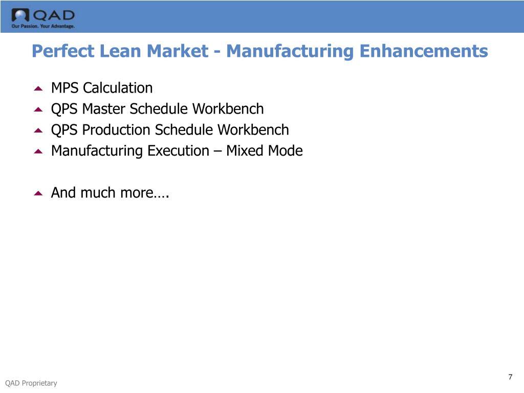 Perfect Lean Market - Manufacturing Enhancements