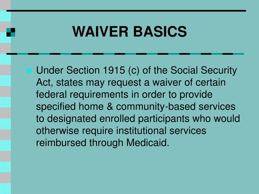Home And Community Based Services Waiver