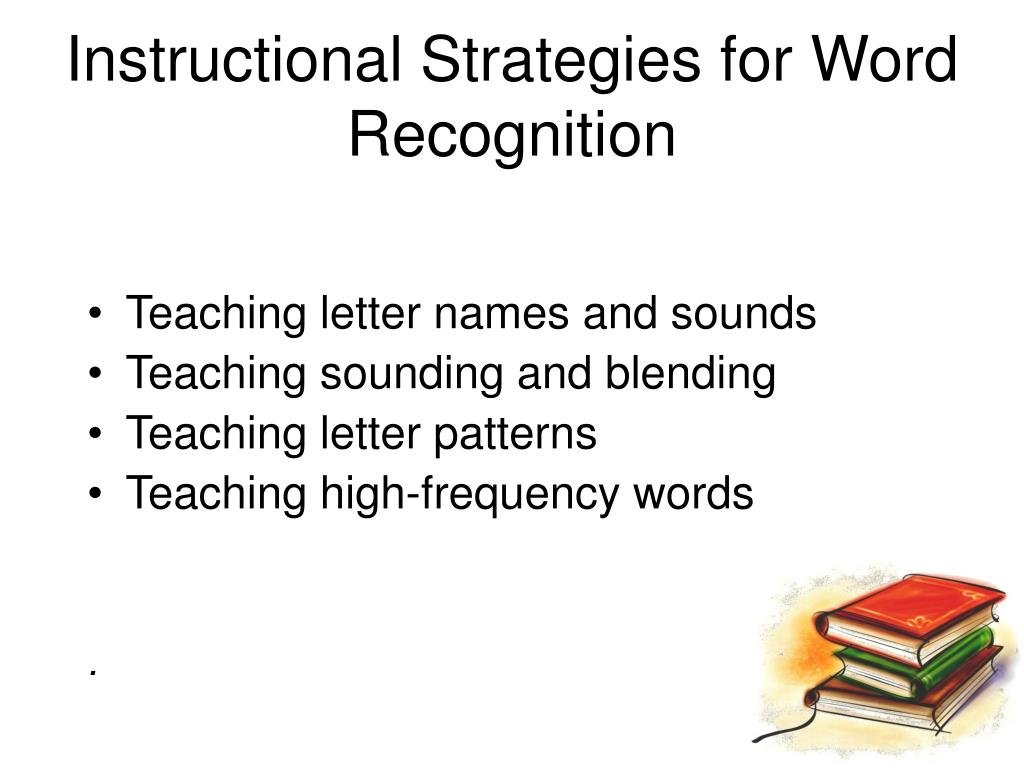 Instructional Strategies for Word Recognition