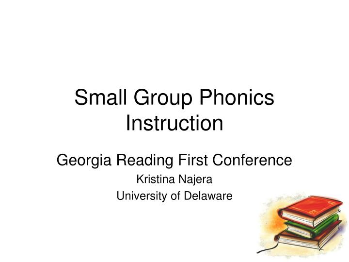 Small group phonics instruction l.jpg