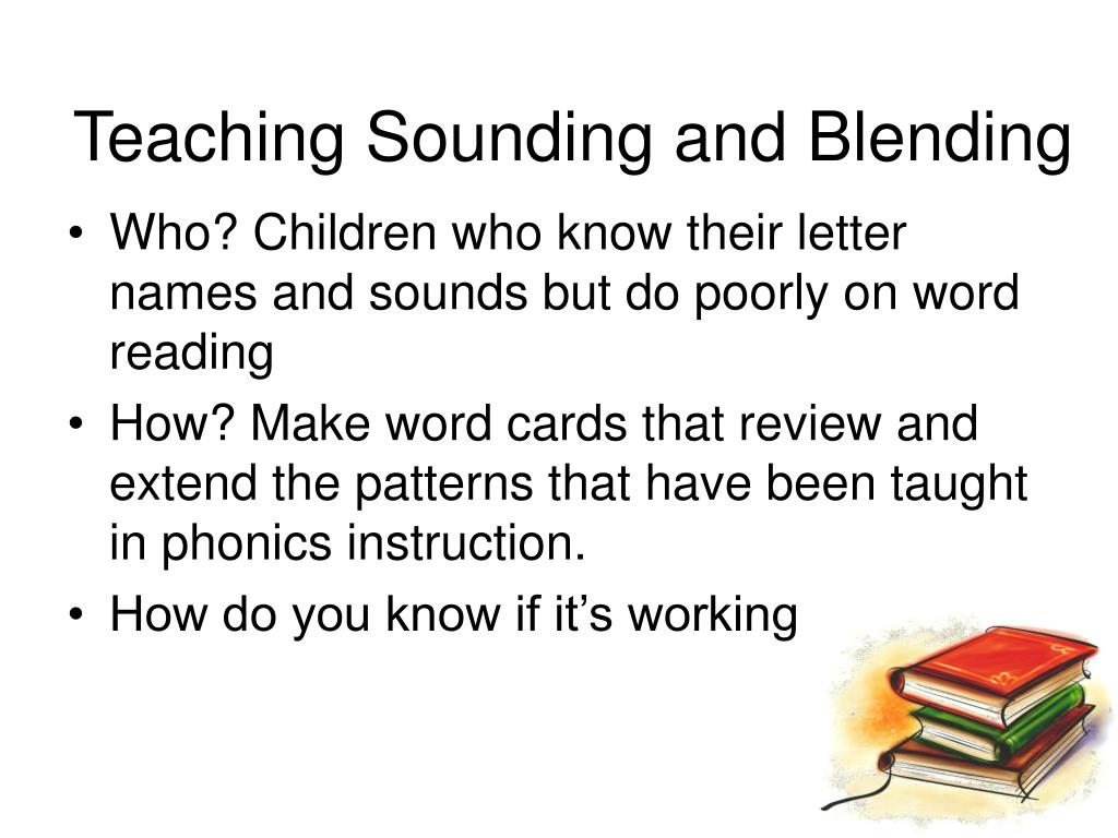 Teaching Sounding and Blending