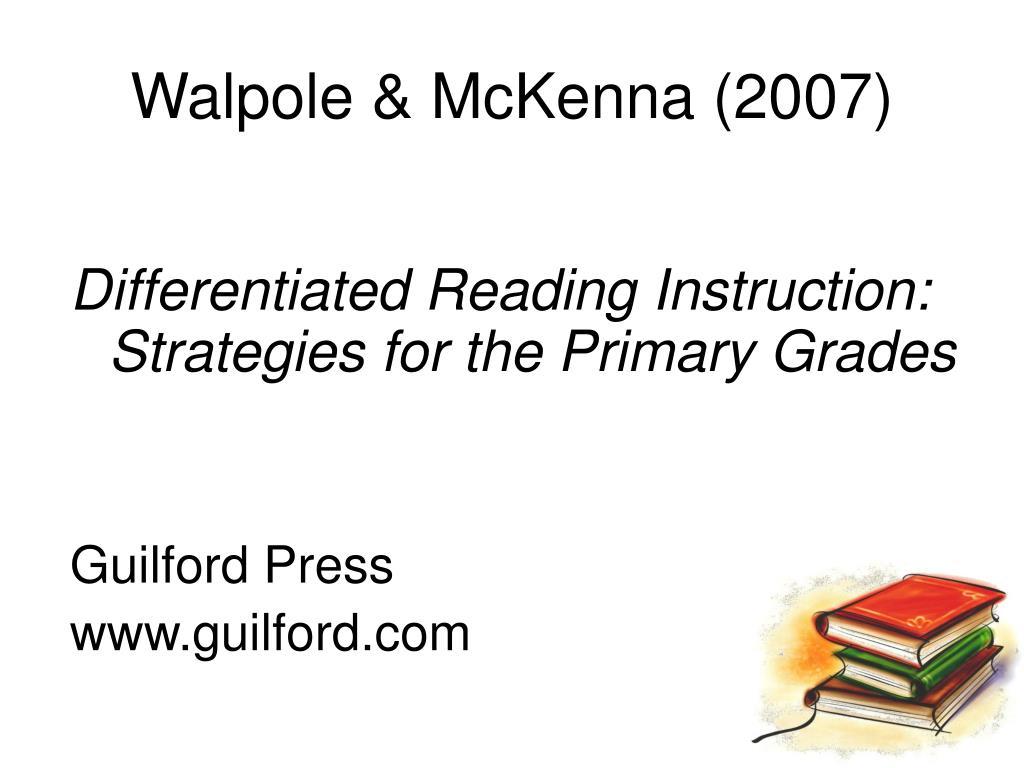 Walpole & McKenna (2007)