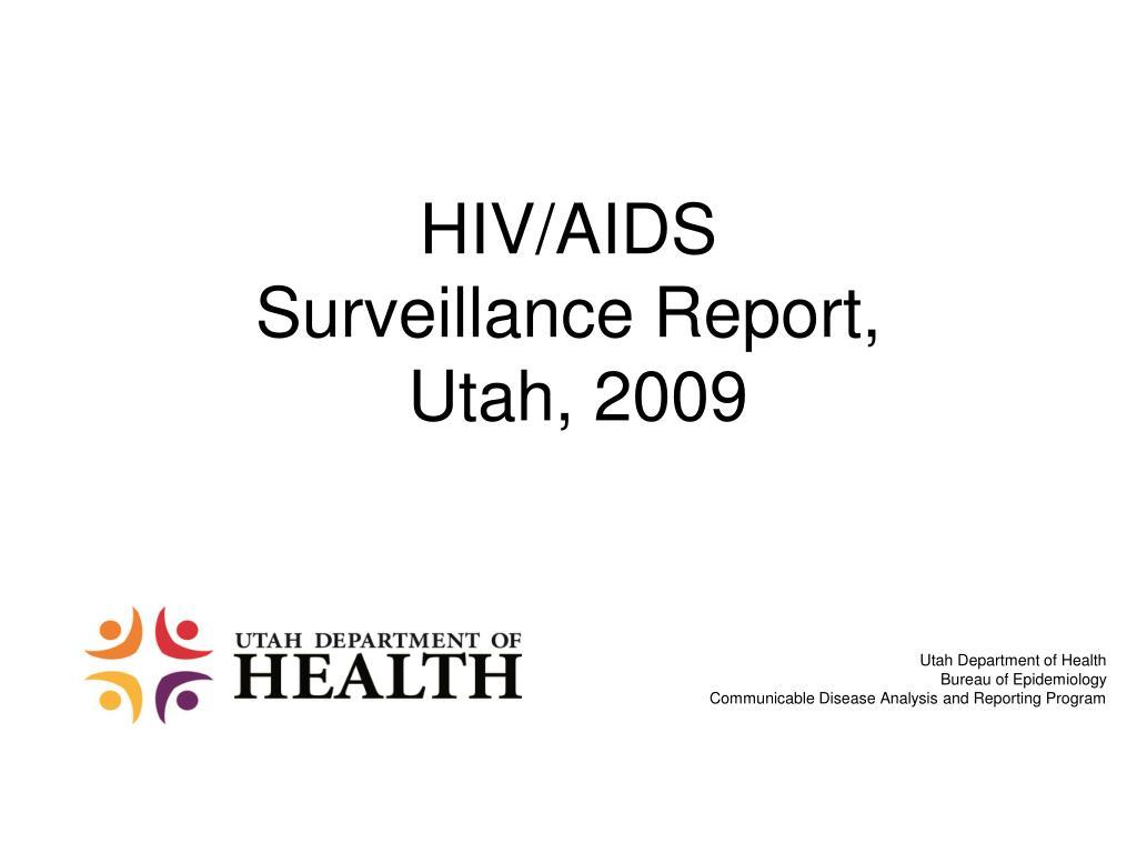 HIV/AIDS Surveillance Report,